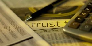 Understanding the uses of Wills and Trusts